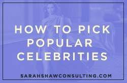 how to pick popular celebrities
