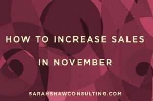 how to increase sales in november