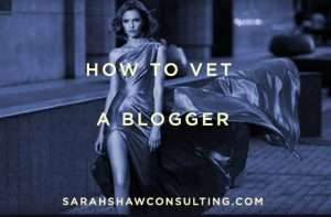 how to vet a blogger