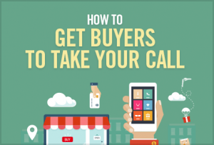 How to get buyers to take your call