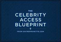 Celebrity Access BluePrint